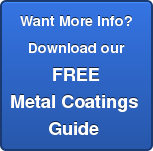 Want More Info? Download our FREE  Metal Coatings  Guide